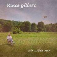 Vance Gilbert, Old White Men (CD)