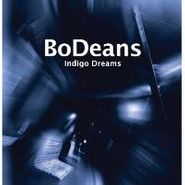BoDeans, Indigo Dreams (CD)