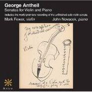 George Antheil, Antheil: Sonatas For Violin & Piano (CD)