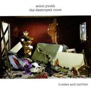 Sonic Youth, The Destroyed Room: B-Sides And Rarities (LP)