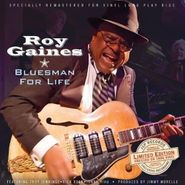 Roy Gaines, Bluesman For Life (LP)
