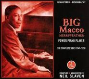 Big Maceo, Complete Sides 1941-1950 (CD)