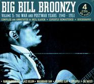 Big Bill Broonzy, Volume 3: The War and Post War Years 1940-51