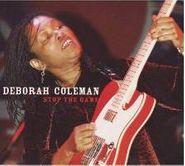 Deborah Coleman, Stop The Game (CD)