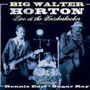 Walter Horton, Live At The Knickerbocker (CD)