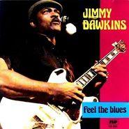 Jimmy Dawkins, Feel The Blues (CD)