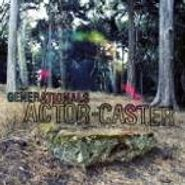 Generationals, Actor-Caster (CD)