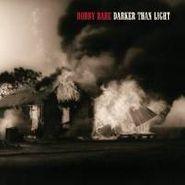 Bobby Bare, Darker Than Light (CD)