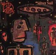 The Wipers, Silver Sail (LP)