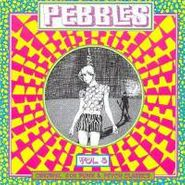 Various Artists, Pebbles Vol. 5 (LP)