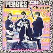 Various Artists, Pebbles Vol. 6 - Chicago 1 (LP)