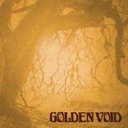 Golden Void, Golden Void