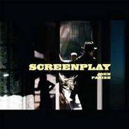 John Parish, Screenplay (LP)