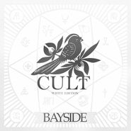 Bayside, Cult [White Edition] (LP)