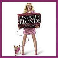 Various Artists, Legally Blonde [2007 Original Broadway Cast] (CD)