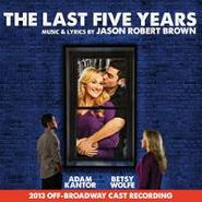 Various Artists, The Last Five Years: 2013 Off-Broadway Cast Recording (CD)