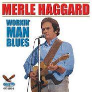 Merle Haggard, Workin' Man Blues (CD)