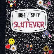 "Slutever, 1994 (7"")"