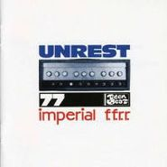 Unrest, Imperial F.F.R.R. (CD)