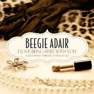 Beegie Adair, I Love Being Here With You (CD)