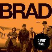 Brad, Shame (LP)