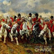 David Ford, Charge (CD)