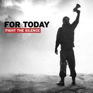 For Today, Fight The Silence (LP)