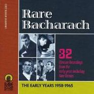 Burt Bacharach, Rare Bacharach: The Early Years 1958-1965 CD)