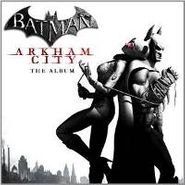 Various Artists, Batman: Arkham City: The Album [OST] (CD)