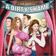 Various Artists, A Dirty Shame [OST] (CD)