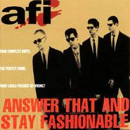 AFI, Answer That & Stay Fashionable (LP)