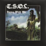 T.S.O.L., Dance With Me (LP)