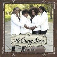 The McCrary Sisters, Let's Go (CD)