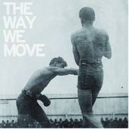 Langhorne Slim, The Way We Move (CD)