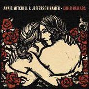 Anais Mitchell, Child Ballads (CD)