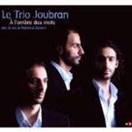Le Trio Joubran, L'ombre Des Mots (CD)