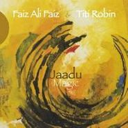 Faiz Ali Faiz, Jaadu-Magic (CD)