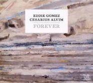 Eddie Gomez, Forever (CD)