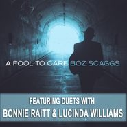 Boz Scaggs, A Fool To Care (LP)