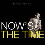 Charlie Parker, Now's The Time (CD)