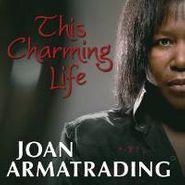 Joan Armatrading, This Charming Life (CD)