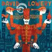 David Lowery, Palace Guards (CD)