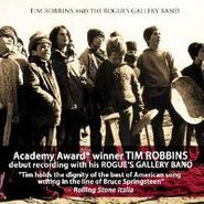 Tim Robbins, Tim Robbins And The Rogues Gallery Band (CD)