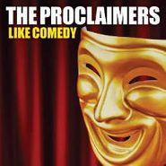 The Proclaimers, Like Comedy (CD)