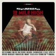 Thunderball, 12 Mile High (CD)