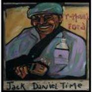 T-Model Ford, Jack Daniel Time (CD)