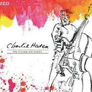 Charlie Haden, Private Collection (CD)