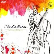 Charlie Haden, The Private Collection (CD)