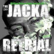 Jacka, Vol. 1-Retrial-million Dollar (CD)