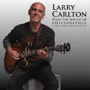 Larry Carlton, Plays The Sound Of Philadelphia (CD)